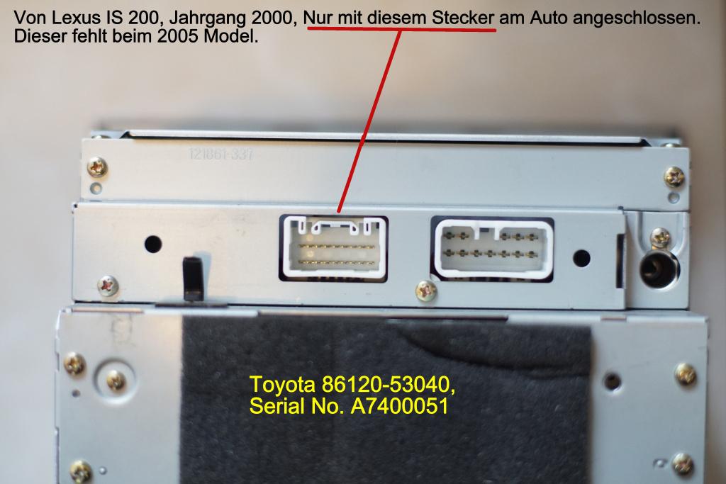 Radio is 200 von Jg. 2000 auf 2005, andere Stecker. - Audio/Video ...